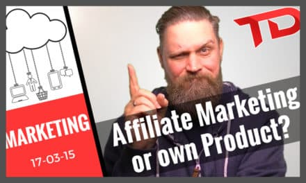 Affiliate Marketing vs your own product