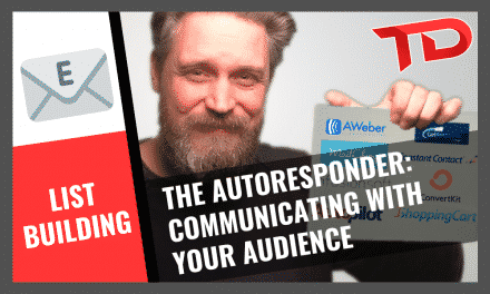 The AUTORESPONDER: Communicating with your AUDIENCE!