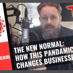 The New Normal – How this pandemic changes businesses